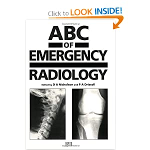 ABC of Emergency Radiology  by David A. Nicholson