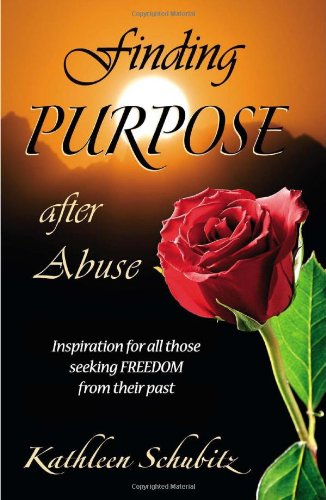 Finding Purpose after Abuse Inspiration for all those seeking freedom from their past097614560X : image