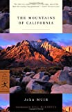 The Mountains of California (Modern Library Classics) (0375758194) by Muir, John