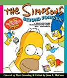Matt Groening The Simpsons Beyond Forever!: A Complete Guide to Our Favorite Family ... Still Continued (Simpsons Complete Guide)