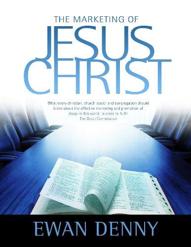 The Marketing of Jesus Christ