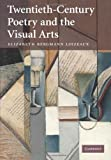 Twentieth-Century Poetry and the Visual Arts
