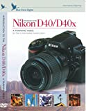 Introduction to the Nikon D40 [DVD] (2007)