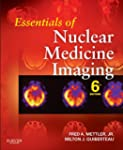 Essentials of Nuclear Medicine Imagin...