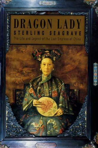 dragon-lady-life-and-legend-of-the-last-empress-of-china