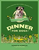 Cover of Dinner for Dogs by Henrietta Morrison 0091947073