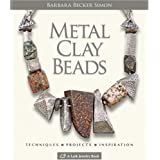 Metal Clay Beads: Techniques, Projects, Inspirationby Barbara Becker Simon