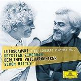 ルトスワフスキ:ピアノ協奏曲、交響曲第2番