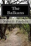img - for The Balkans: A History of Bulgaria, Serbia, Greece, Romania, Turkey book / textbook / text book