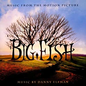 Big Fish-Music from the Motion Picture