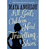All Gods Children Need Travelling Shoes (Paperback) - Common