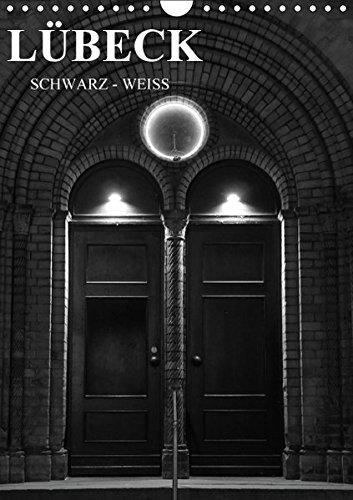 lubeck-schwarz-weiss-wandkalender-2016-din-a4-hoch