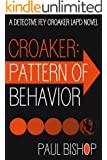Croaker: Pattern of Behavior