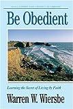 Be Series: Be Obedient (Genesis 12-24)