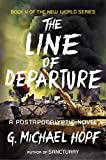 img - for The Line of Departure: A Postapocalyptic Novel (The New World Series) book / textbook / text book