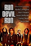 img - for Run Devil Run: A Paranormal Anthology book / textbook / text book