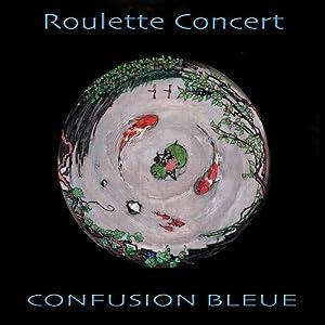 Roulette Concert