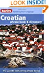 Berlitz: Croatian Phrase Book & Dicti...