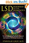 LSD: Doorway to the Numinous: The Gro...