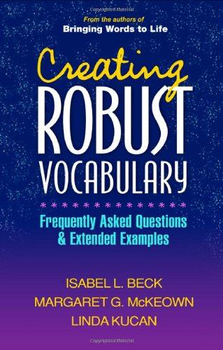 Creating Robust Vocabulary: Frequently Asked Questions...