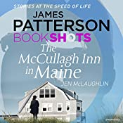 The McCallugh Inn in Maine: BookShots | James Patterson