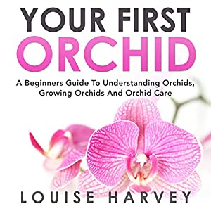 Your First Orchid Audiobook