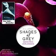 Shades of Grey 1: Geheimes Verlangen (       ungekürzt) von E. L. James Gesprochen von: Merete Brettschneider