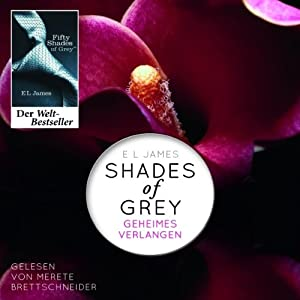 Shades of Grey 1: Geheimes Verlangen | [E. L. James]