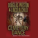 Cemetery Dance | Douglas Preston,Lincoln Child