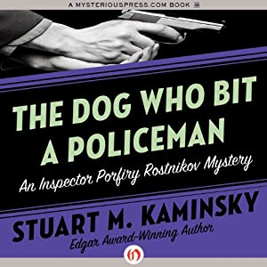 The Dog Who Bit a Policeman | [Stuart M. Kaminsky]
