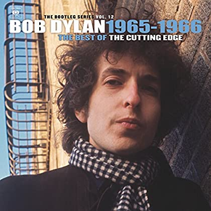 Bob Dylan - The Bootleg Series, Vol 12: The Cutting Edge 1965-1966