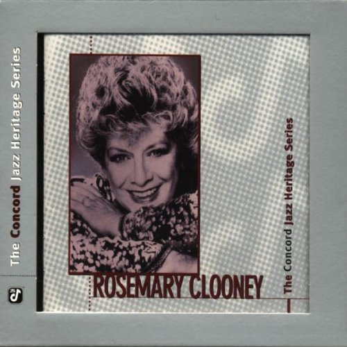 Rosemary Clooney - The Concord Jazz Heritage Series