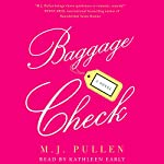 Baggage Check: A Novel | M. J. Pullen
