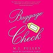 Baggage Check: A Novel | M. J. Pullen