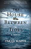 The House Between Tides: A Novel