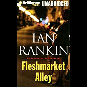 Fleshmarket Alley: An Inspector Rebus Novel | [Ian Rankin]