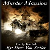 Murder Mansion | [Drac Von Stoller]
