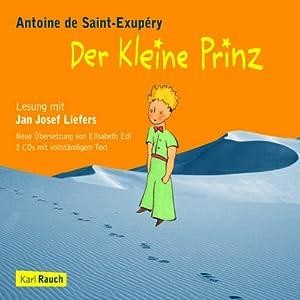 Der Kleine Prinz | [Antoine de Saint-Exupéry]