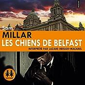Les chiens de Belfast (Karl Kane 1) | Sam Millar