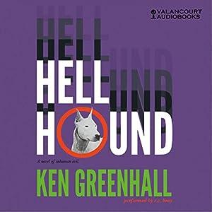 Hell Hound Hörbuch von Ken Greenhall Gesprochen von: R.C. Bray