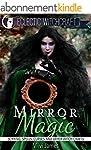 Mirror Magic (Scrying, Spells, Curses...