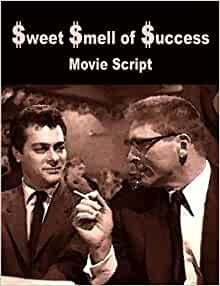sweet smell of success movie review The sweet smell of success movie poster find this pin and more on burt lancaster by geralddlyda the sweet smell of success movie poster | review sweet smell of success.