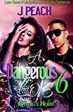 img - for A Dangerous Love 6: A Thug's Heart (Volume 6) book / textbook / text book