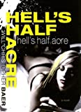 Hell's Half Acre (1596922230) by Baer, Will Christopher