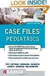 Case Files Pediatrics, Fourth Edition...