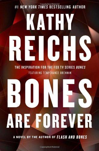 Image of Bones Are Forever: A Novel (A Temperance Brennan Novel)