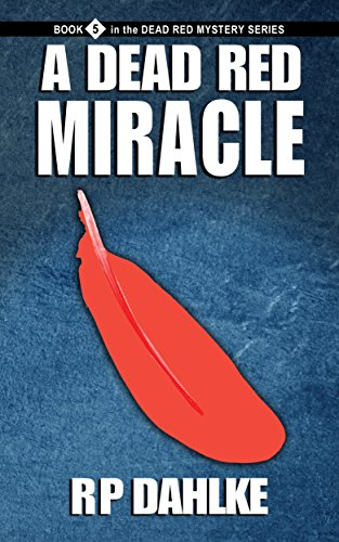 A Dead Red Miracle by RP Dahlke ebook deal