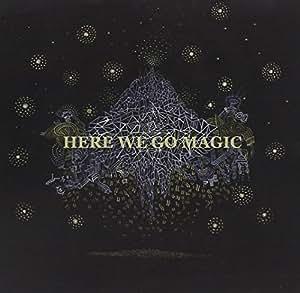 Here We Go Magic
