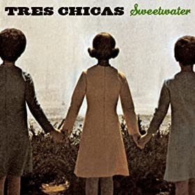 Amazon.com: Sweetwater: Tres Chicas: MP3 Downloads