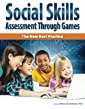 img - for Social Skills Assessment Through Games: The New Best Practice book / textbook / text book